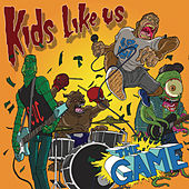 The Game by Kids Like Us