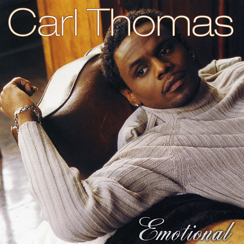 Emotional by Carl Thomas