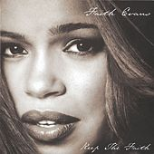 Keep The Faith by Faith Evans
