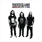 Play & Download American Rock N Roll by Thieves & Liars | Napster
