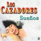 Sue#os by Los Cazadores