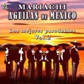 Los Mejores Pasodobles Vol.ii by Mariachi Aguilas De Mexico