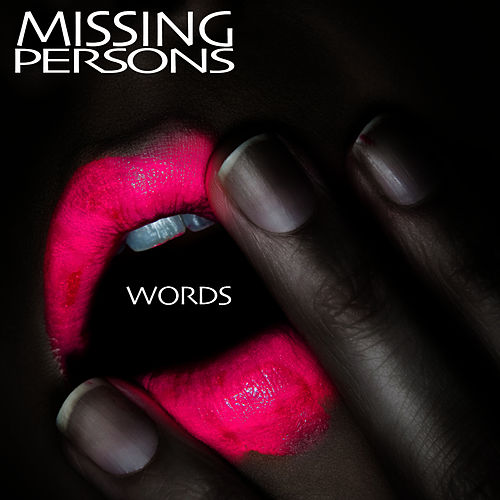 Play & Download Words (Re-Recorded / Remastered) by Missing Persons | Napster
