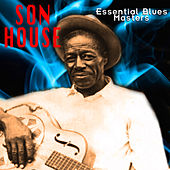 Essential Blues Masters by Son House