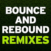 Play & Download Bounce & Rebound Remixes by A. Codrington | Napster
