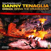 Play & Download Dibiza by Danny Tenaglia | Napster
