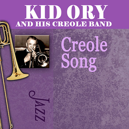 Kid Ory Creole Song