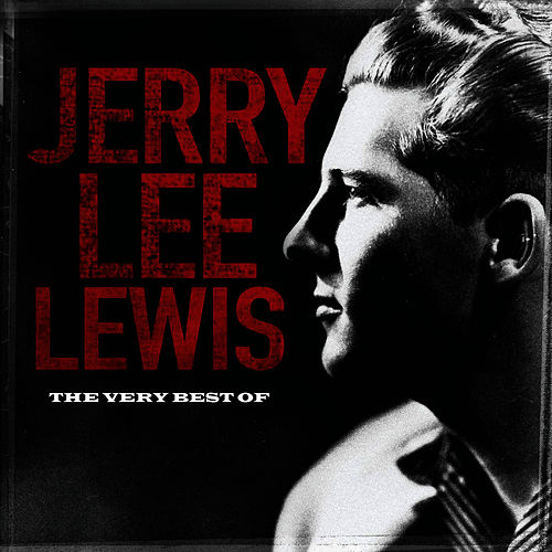 The Best Of by Jerry Lee Lewis