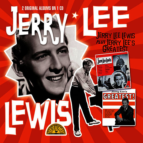 Jerry Lee Lewis & Greatest Hits by Jerry Lee Lewis