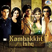 Kambakkht Ishq - Venus Hits by Various Artists