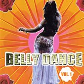 Play & Download Belly Dance Compilation Volume 1 by Arabic Belly Dance Group | Napster