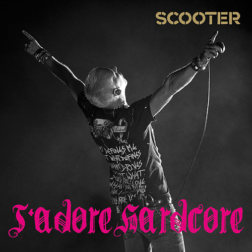 J'adore Hardcore by Scooter