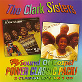 Play & Download Count it All Joy/He Gave Me Nothing To Lose by The Clark Sisters | Napster