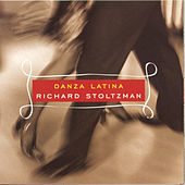 Play & Download Danza Latina by Richard Stoltzman | Napster