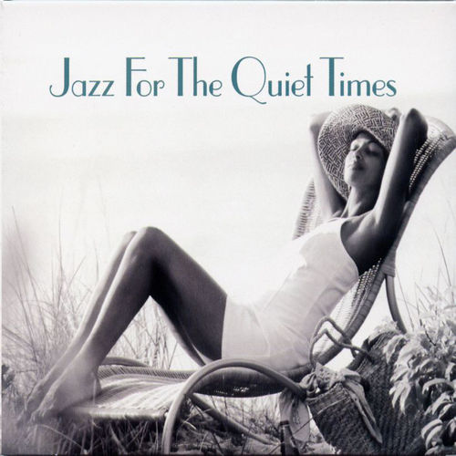 Jazz For The Quiet Times (Savoy) by Various Artists