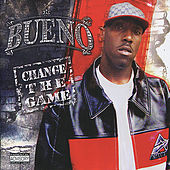 Play & Download Change the Game by Bueno (Rap) | Napster