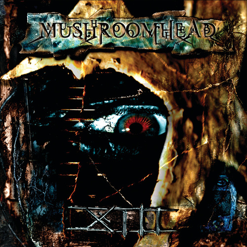 Play & Download XIII by Mushroomhead | Napster