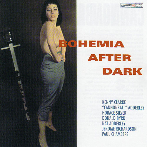 Play & Download Bohemia After Dark by Cannonball Adderley | Napster
