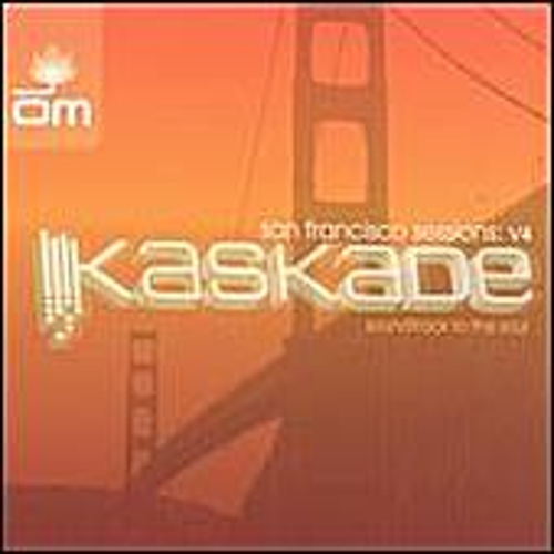 Play & Download San Francisco Sessions: v 4 by Kaskade | Napster