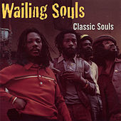 Play & Download Classic Souls by Wailing Souls | Napster