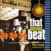 Play & Download Doin' the Mod, Vol. 5: That Driving Beat by Various Artists | Napster