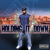 Play & Download Holding It Down by A.L. | Napster