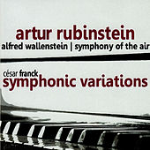 Play & Download Franck: Symphonic Variations by Artur Rubinstein | Napster