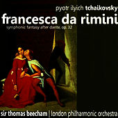 Play & Download Tchaikovsky: Francesca da Rimini - Symphonic Fantasy after Dante, Op. 32 by London Philharmonic Orchestra | Napster