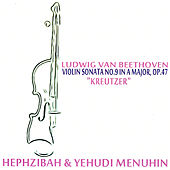 Play & Download Beethoven: Violin Sonata No. 9 in A Major, Op. 47 -