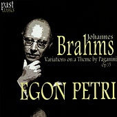 Play & Download Brahms: Variations on a Theme by Paganini, Op. 35 by Egon Petri | Napster