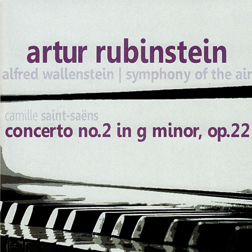 Saint-Saëns: Concerto No. 2 in G Minor, Op. 22 by Artur Rubinstein