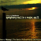 Play & Download Beethoven: Symphony No. 1 in C Major, Op. 21 by Berlin Philharmonic Orchestra | Napster