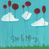Star & Micey by Star & Micey