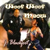 Woof Woof Meow by J. Blackfoot