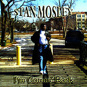 I'm Comin' Back by Stan Mosley