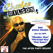 Play & Download The After Party Deluxe by Charles Wilson | Napster