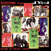 Play & Download Riddums From D Yard by Various Artists | Napster
