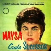 Maysa Canta Sucessos by Maysa