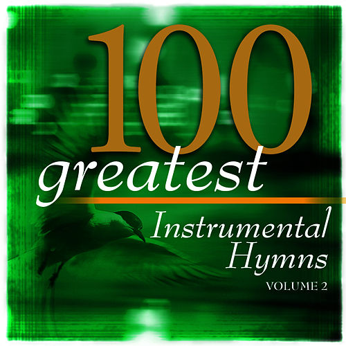 Play & Download 100 Greatest Hymns Volume 2 by The Eden Symphony Orchestra | Napster