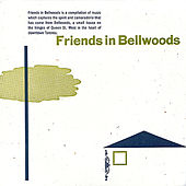 Play & Download Friends In Bellwoods by Various Artists | Napster