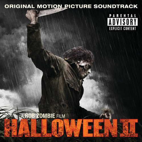 Halloween II Original Motion Picture Soundtrack A Rob Zombie Film by Various Artists