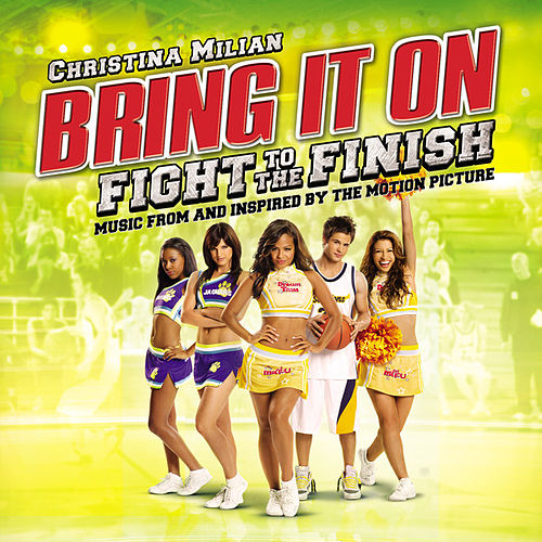 Play & Download Bring It On: Fight To The Finish by Various Artists | Napster