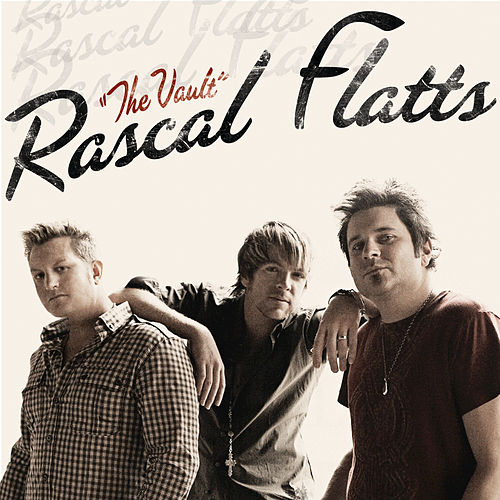 Play & Download The Vault by Rascal Flatts | Napster