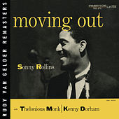 Play & Download Moving Out by Sonny Rollins | Napster