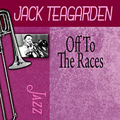Off To The Races by Jack Teagarden