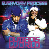 Play & Download Outtadisworld by Everyday Process | Napster