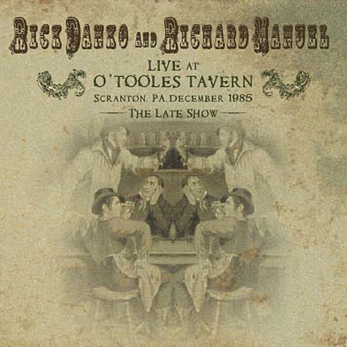 Live At O'Tooles Tavern by Richard Manuel