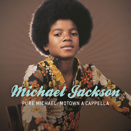 Play & Download Pure Michael: Motown A Cappella by Michael Jackson | Napster