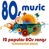 80s Music - 12 Popular 80s Songs by Music-Themes