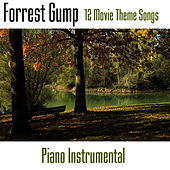 Play & Download Forrest Gump - 12 Movie Theme Songs by Music-Themes | Napster